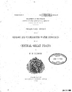 Preliminary report on the geology and underground water resources of the central Great Plains