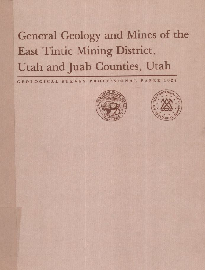 General geology and mines of the East Tintic mining district, Utah
