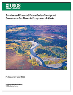 Baseline and projected future carbon storage and greenhouse-gas fluxes in ecosystems of Alaska