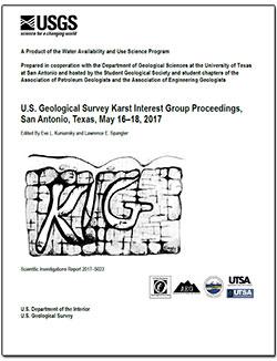 U.S. Geological Survey Karst Interest Group Proceedings, San Antonio, Texas, May 16–18, 2017